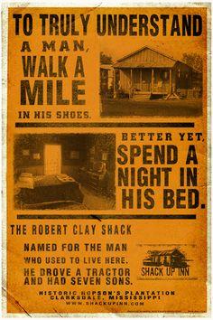 The Shack Up Inn; The Robert Clay Shack!  Maris, West & Baker    http://www.facebook.com/MarisWestBaker