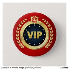 Shop Elegant VIP Access Badge Pinback Button created by DancingPelican. Personalize it with photos & text or purchase as is! Custom Buttons, Gold Wedding, Elegant Wedding, Family Events, Feeling Special, Party Guests, Special Guest, Vip, Create Your Own