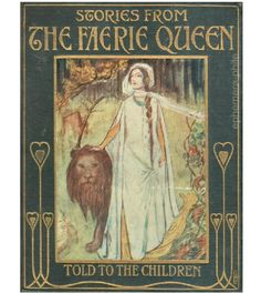 ephemera-phile:  Cover, Stories from The Faerie Queen by Jeanie Lang, publ. by E.P. Dutton & Co., undated