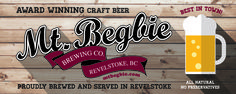 Mt. Begbie Brewing award winning craft beer since 1996 in Revelstoke BC Canada www.mtbegbie.com Revelstoke Bc, Stuff To Do, Things To Do, Happy Hour, Craft Beer, Brewing, Canada, Activities, Drink