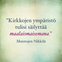 """""""Kirkkojen ympäristö tulisi säilyttää maalaismaisemana."""" #muistojennikkilä #nickbyminnen #nikkilä #nickby #sipoo #sibbo #nikkilänkirkonkylä #nickbykyrkoby #poimintakyselystä"""