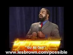 Aim High: Les Brown Encourages Us to Go All Out