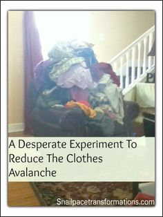 A Desperate Experiment to Reduce the Clothes Avalanche