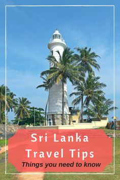 Sri Lanka Travel Tips | IngridZenMoments| Everything you need to know before planning a trip to Sri Lanka