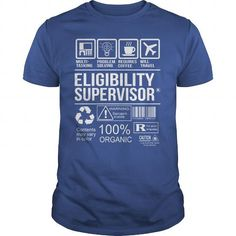 Awesome Tee For Eligibility Supervisor - #funny sweater #disney sweater. TRY => https://www.sunfrog.com/LifeStyle/Awesome-Tee-For-Eligibility-Supervisor-104349101-Royal-Blue-Guys.html?68278