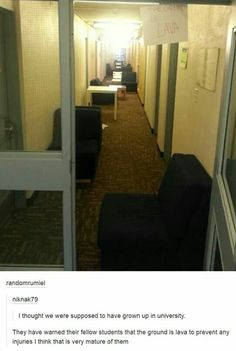 I'd be very happy to walk out of my dorm room and see that... I'm up for playing that any time