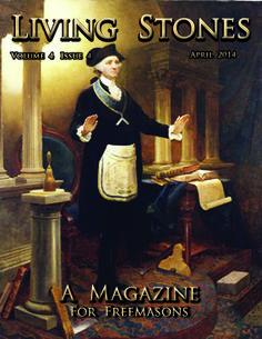 www.livingstonesmagazine.com  April 2014 cover. Freemasonry, Masonic
