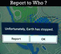 Earth has stopped