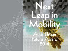AUDI urban future award 2014 kicks off in berlin