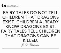 G. K. Chesterton #quote #fairytales #children #dragons #defeat