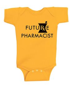 Another great find on #zulily! Gold 'Future Pharmacist' Bodysuit - Infant #zulilyfinds
