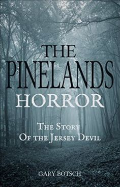 The Pinelands Horror: The Story of the Jersey Devil