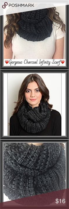 "Gorgeous Chunky Charcoal Infinity Scarf This gorgeous chunky charcoal gray infinity scarf is a must have this season. Neutral & so easy to wear (no knots required) just slip on & go!  100% acrylic knit (sweater material) 12"" x 15"" Accessories Scarves & Wraps"