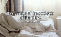 the comfort of the cold side of the pillow #littlereasonstosmile