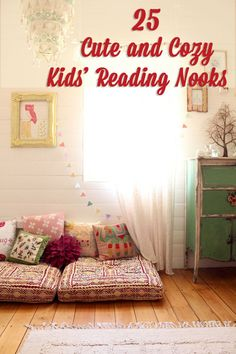 25 Cute and Cozy Kids' Reading Nooks: Another great use of our crib mattress when it's no longer in use!