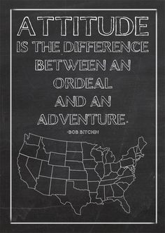 Attitude is the difference between an ordeal and an adventure (free printable)...