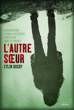 L'autre soeur de Cylin Busby : focus sur un thriller jeunesse ⋆ Smells like rock