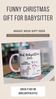 This Funny Coffee Mug are great Gift for your Babysitter. Funny Christmas Gifts, Christmas Humor, Funny Coffee Mugs, Coffee Humor, Babysitter Gifts, Cool Mugs, Text Design, Getting Things Done, Special Day