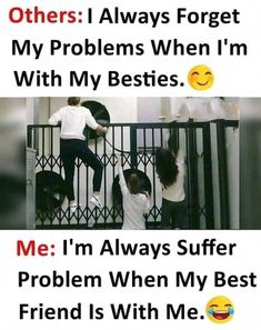 Almost Every Day In My Life😁😂 Bff Best Friend Quotes Funny . Quote Craze crazy quotes for best friend Funny Best Friend Memes, Bff Quotes Funny, Besties Quotes, Funny Memes, School Life Quotes, Real Friendship Quotes, Friendship Memes Funny, Crazy Girl Quotes, Crazy Friend Quotes