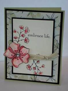 Embrace Life stamp set - love it, love it, love it! Hand Made Greeting Cards, Making Greeting Cards, Greeting Cards Handmade, Best Wishes Card, Asian Cards, Retirement Cards, Handmade Greetings, Mothers Day Cards, Sympathy Cards