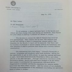 In an open letter to all Miami staff and students, President Shriver outlines the changes to campus after the university shutdown for weeks due to student protests. This marks the beginning of an era of administrative compromise where many student concerns were heard and resolved. (Image cropped from MU Archives) 05/16/1970 #MiamiUniversity #MUArchives #OxfordOH