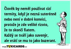 Quote Citation, Good Jokes, Haha, Joker, Humor, Sayings, Celebrities, Memes, Funny