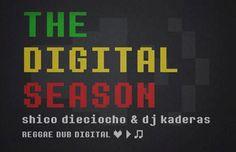 The Digital Season, nueva mixtape de Shico Dieciocho y Dj Kaderas - Pull Up Party