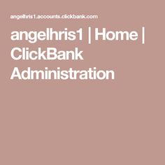 angelhris1 | Home | ClickBank Administration