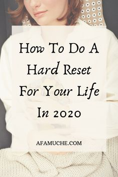 How to do a hard reset for your life in 2020 Life is a simultaneous induction of situations in the course of building bricks of survival to a blissful route. In the process of laying the foundations. Life Skills, Life Lessons, Life Tips, Life Hacks, Self Development, Personal Development, Get My Life Together, Self Improvement Tips, Transform Your Life