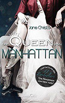 Die Queen von Manhattan eBook: Jane Christo: Amazon.de: Kindle-Shop