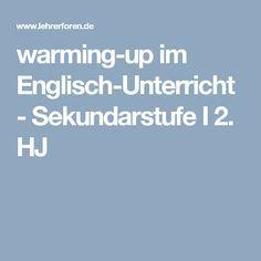 warming-up im Englisch-Unterricht - Sekundarstufe I 2. HJ