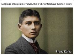 Provocative previously unreleased quotes by famous artists, writers, and philosophers… (Part Kafka Quotes, Quotes By Famous People, Famous Artists, Great Books, Thought Provoking, Sayings, Writers, Language, Craft
