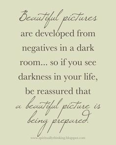 Beautiful pictures are developed from negatives in a dark room....