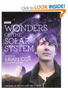 Wonders of the Solar System: Professor Brian Cox