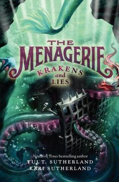 Krakens and Lies (Menagerie By : Tui T. Sutherland Book Excerpt : The Menagerie trilogy comes to a fantastic conclusion in Krakens and L. Best Book Club Books, Got Books, Used Books, Books To Read, Reading Books, Reading Lists, Spiderwick, Fiction Books, The Life