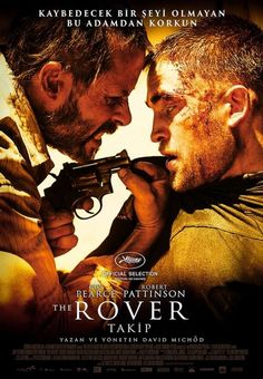 Takip - The Rover - 2014 - BDRip Film Afis Movie Poster