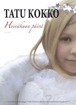 Tatu Kokko: Heinäkuun päivä, Icasos, 2013