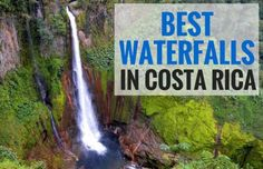 Best Waterfalls in Costa Rica | Two Weeks in Costa Rica