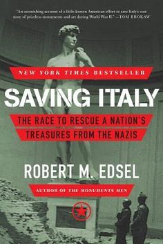 Saw The Monuments Men movie and now want to read this which was written by same guy who wrote The Monuments Men book.