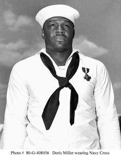 Dorie Miller a Navy Sailor who received The Navy Cross for his heroics during The Attack on Pearl Harbor