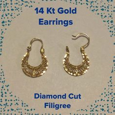14 Kt Gold Diamond Cut Filigree Very bling you with the diamond cut. These are NOT gold plated. For pierced ears. Priced is firm. Jewelry Earrings