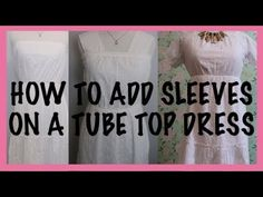 HOW TURN A TUBE TOP DRESS INTO A MODEST DRESS BY ADDING SLEEVES | EASY S... Cute Modest Outfits, Modest Dresses, Sewing Tutorials, Sewing Ideas, Sewing Projects, Easy S, Tube Top Dress, Add Sleeves, Knitting Patterns