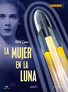 Woman in the Moon Fritz Lang, The Originals, Movies, Movie Posters, Moon, La Luna, Women, Posters, The Moon