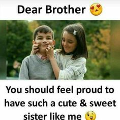 22 Best Brother Sister Love Quotes Images Thoughts Sisters Big