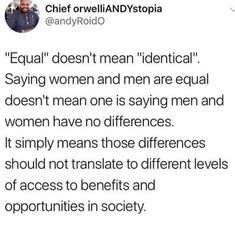 Equality doesn't look the same for each demographic. Feminist Quotes, Intersectional Feminism, Equal Rights, Faith In Humanity, Social Issues, Human Rights, Women's Rights, Social Justice, Equality