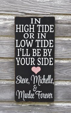 Personalize In High Tide Or Low Tide Sign