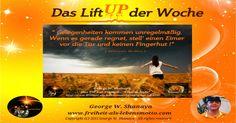 """Das """"Lift UP der Woche"""" KW13 - http://freiheit-als-lebensmotto.com/?p=1306"""