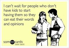 Gotta love parenting advice from childless people.