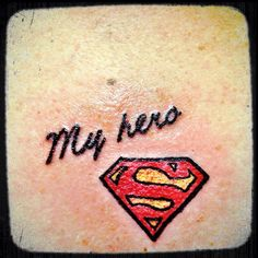 I like this cause my dad has the superman logo tattooed on him so this is a indirect way of showing that he is my hero