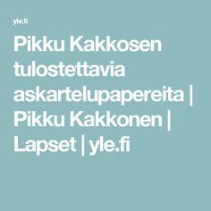 Pikku Kakkosen tulostettavia askartelupapereita   Pikku Kakkonen   Lapset   yle.fi